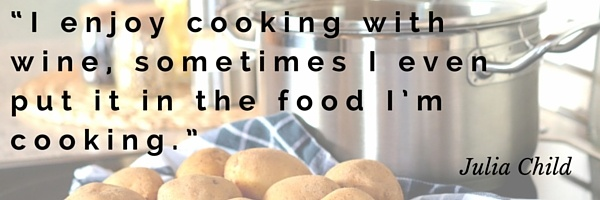 I_enjoy_cooking_with_wine_sometimes_I